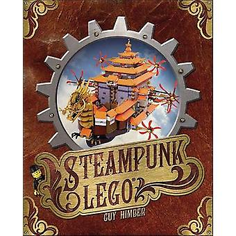 Steampunk LEGO by Guy Himber - 9781593275280 Book