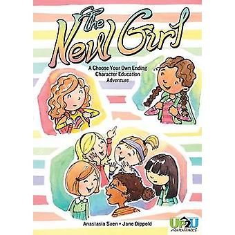 The New Girl - A Choose Your Own Ending Character Education Adventure