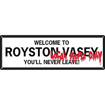 Grindstore Welcome To Royston Vasey Slim Tin Sign