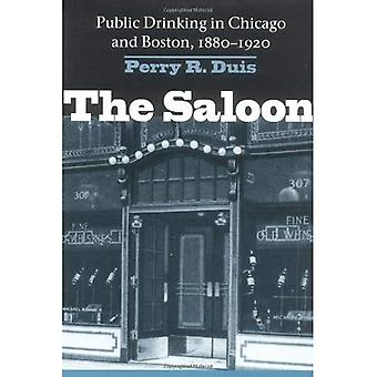 The Saloon: Public Drinking in Chicago and Boston, 1880-1920