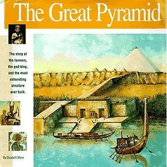 The Great Pyramid by Elizabeth Mann - Laura Lo Turco - 9780965049313