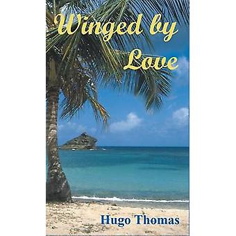 Winged by Love by Thomas & Hugo
