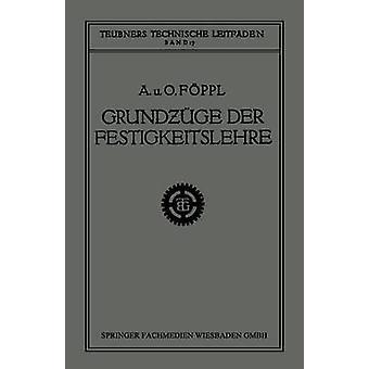 Grundzge der Festigkeitslehre de Fppl et août.