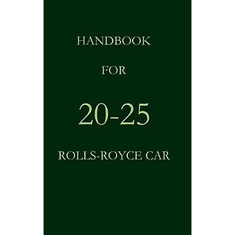 Handbook for the 2025 RollsRoyce Car by Royce & Rolls