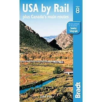 USA by Rail: plus Canada's main routes (Bradt Travel Guides) (Paperback) by Pitt John