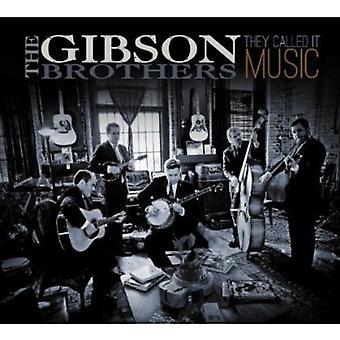 Gibson Brothers - de kaldet det musik [CD] USA importerer