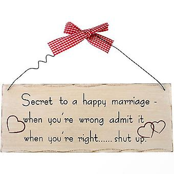 Something Different Secret To A Happy Marriage Hanging Sign