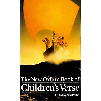 The New Oxford Book of Children's Verse by Neil Philip - 978019288107