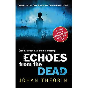 Echoes from the Dead - Oland Quartet serie 1 van Johan Theorin - 97805