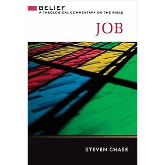 Job - A Theological Commentary on the Bible by Steven Chase - 97806642