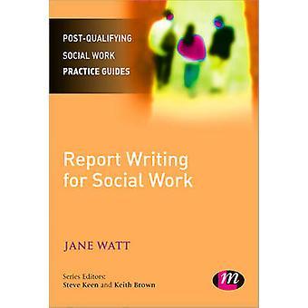 Redacción de informes de trabajadores sociales por Jane Watt - libro 9780857259837