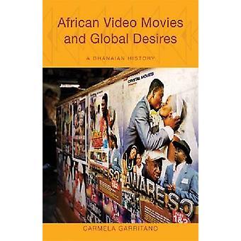 Afrikanska Video filmer och globala önskningar - en ghanansk historia av Carmel