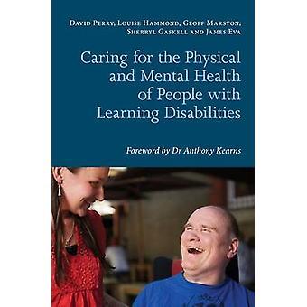 Fürsorge für die physische und psychische Gesundheit der Menschen mit Lernschwierigkeiten Dis