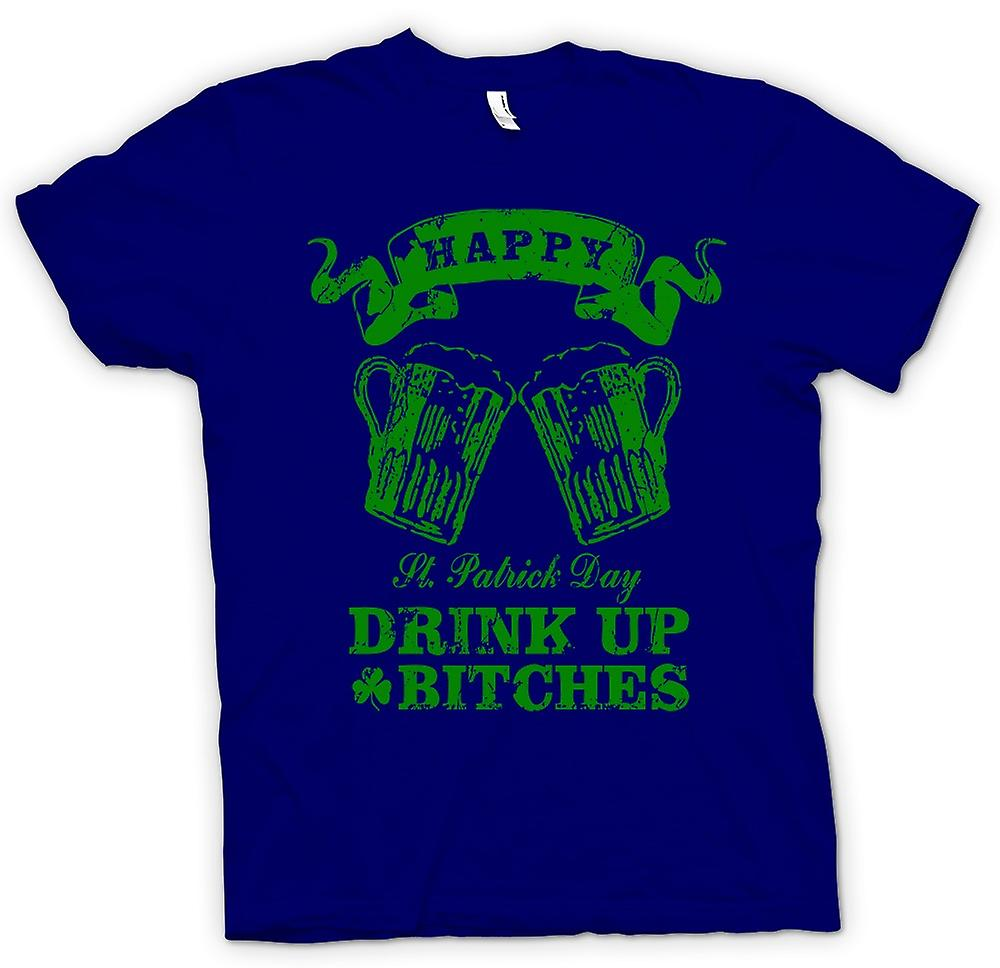 Mens T-shirt - St Patricks Day Drink Up Bitches - Funny