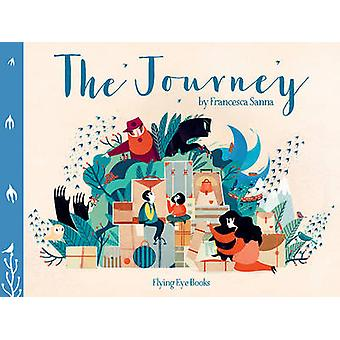 The Journey by Francesca Sanna - Francesca Sanna - 9781909263994 Book