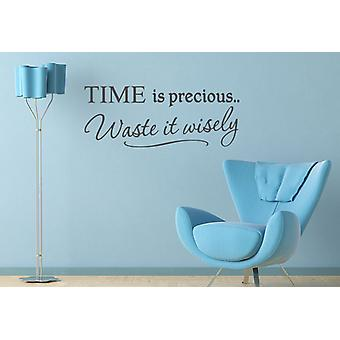 Time Is Precious Waste It Wisely Wall Sticker