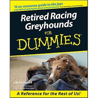 Greyhounds de course retraite pour les nuls par Lee Livingood - 978076455276