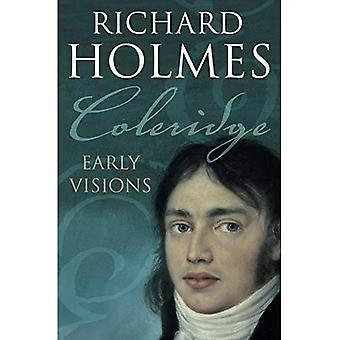 Coleridge: Le prime visioni