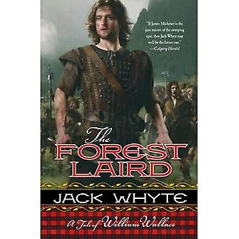 The Forest Laird: A Tale of William Wallace