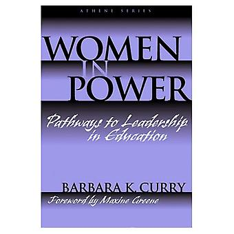 Femmes au pouvoir: Pathways to Leadership en éducation