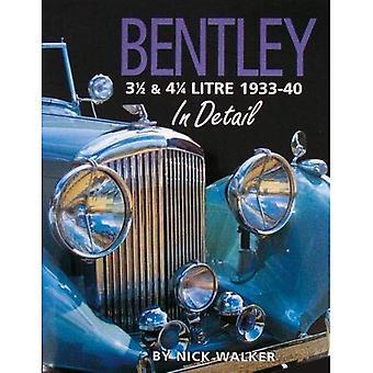 Bentley 3-1/2 and 4-1/4 Litre in Detail 1933-40 (In Detail (Herridge & Sons))