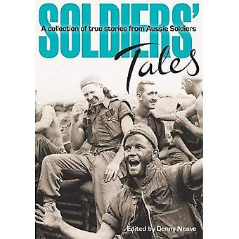 Soldiers' Tales - A Collection of True Stories from Aussie Soldiers