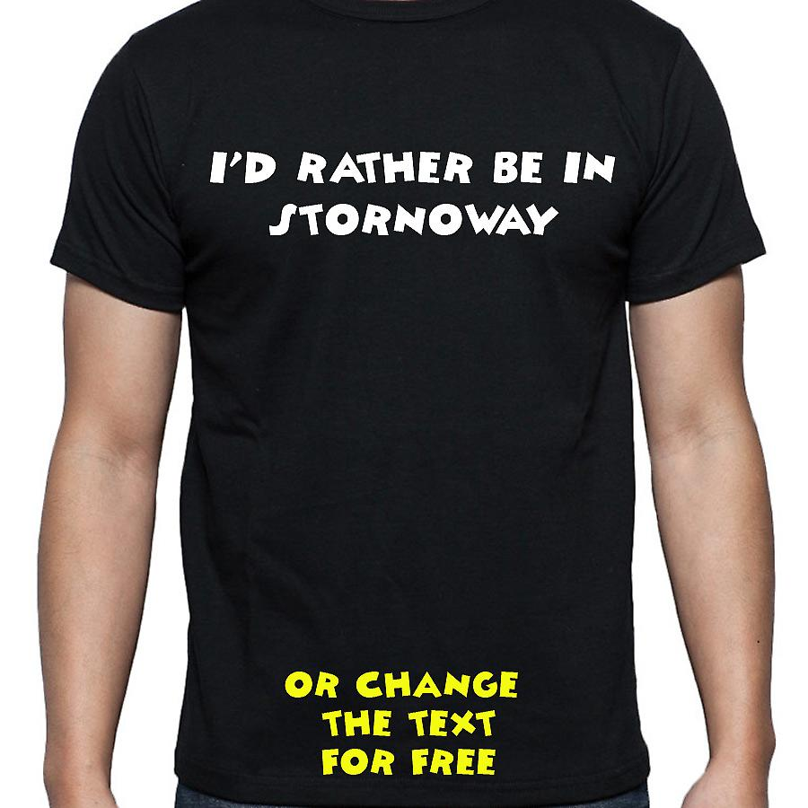 I'd Rather Be In Stornoway Black Hand Printed T shirt