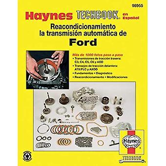 Haynes Techbook Reacondicionamiento la transmision automatica de Ford