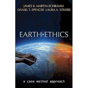 Éthique de la terre: Une approche de méthode Case (écologie et Justice)
