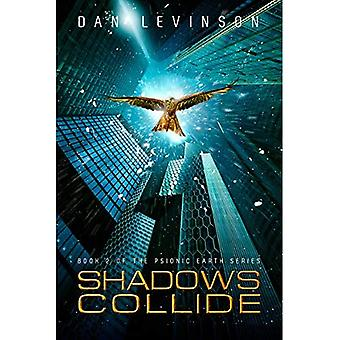 Shadows Collide (Psionic Earth)