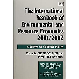 International Yearbook of Environmental and Resource Economics 2001/2002 A Survey of Current...