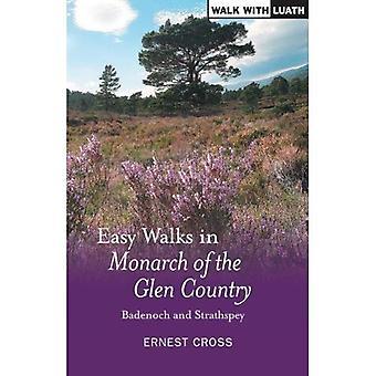 Promenades faciles dans Badenoch et Strathspey: monarque du pays Glen