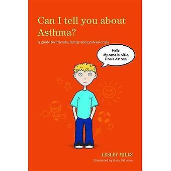 Je peux vous dire sur l'asthme?
