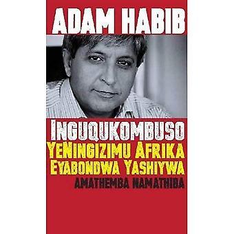 Inguqukombuso YeNingizimu Afrika Eyabondwa Yashiywa: Amathemba Namthuba (Zulu edition of South Africa's Suspended...