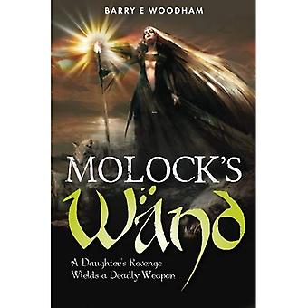 Molock's Wand: A Daughters Revenge Wields a Deadly Weapon (The Elf War)