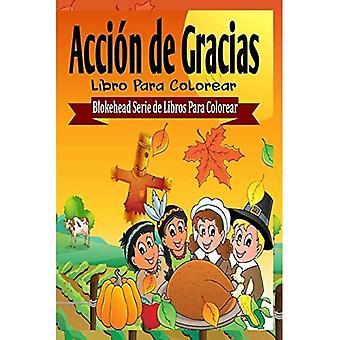 Accin de Gracias Libro Para Colorear
