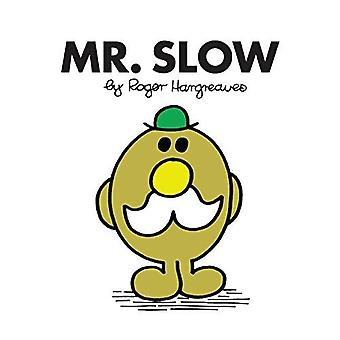 Mr. Slow (Mr. Men Classic Library)