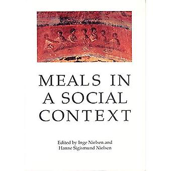 Meals in a Social Context: Aspects of the Communal Meal in the Hellenistic and Roman World (Aarhus Studies in Mediterranean Antiquity)