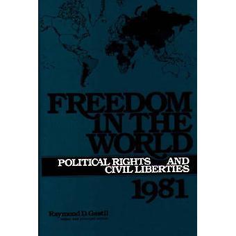 Freiheit in der Welt politische Rechte und Freiheiten 1981 von & Raymond Gastil D.