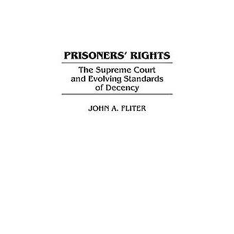 Direitos de prisioneiros, a suprema corte e em evolução de padrões de decência por Fliter & João