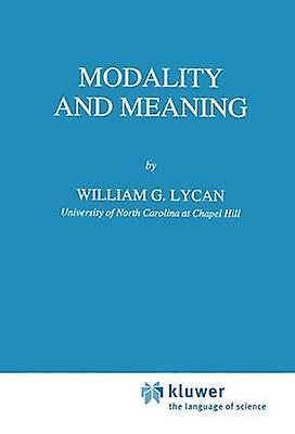 Modality and Meaning by Lycan & W.G.