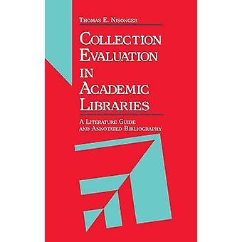 Évaluation de collection dans les bibliothèques universitaires A Guide et bibliographie annotée par Nisonger & Thomas E.