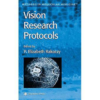 Vision Research Protocols by Rakoczy & P. Elizabeth