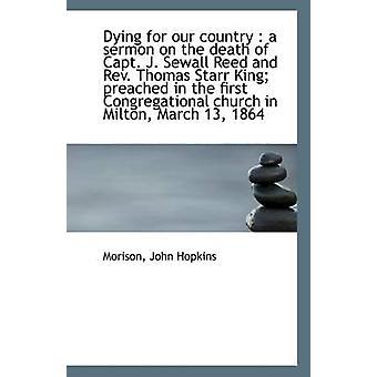الموت من أجل بلدنا خطبة في وفاة العلاقات العامة النقيب جيه سيوال ريد والقس توماس ستار كينغ هوبكنز & موريسون جون آند