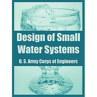 Design of Small Water Systems by U. S. Army Corps of Engineers