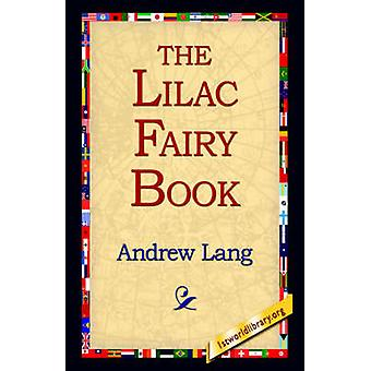 The Lilac Fairy Book by Lang & Andrew