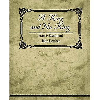 A King and No King by Beaumont & Francis