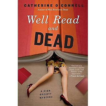 Well Read and Dead - A High Society Mystery by Catherine O'Connell - 9