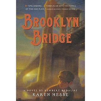 Brooklyn Bridge by Karen Hesse - 9780312674281 Book