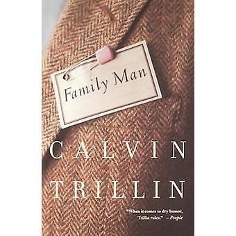 FAMILY MAN by Calvin Trillin - 9780374525835 Book